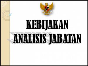 Bimtek Analisis Jabatan (ANJAB) Bagi Pegawai Negeri Sipil